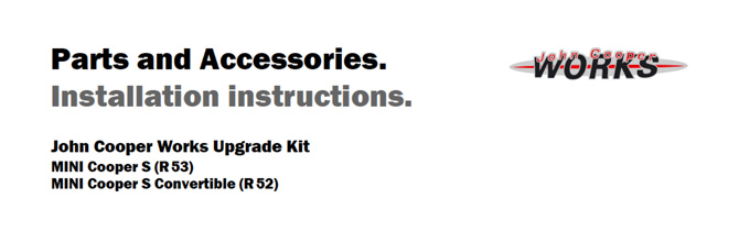 JCW Upgrade Kit Installation instructions