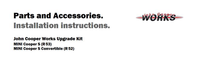 JCW Upgrade Kit Installation instructions